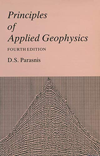 9780412283307: Principles of Applied Geophysics