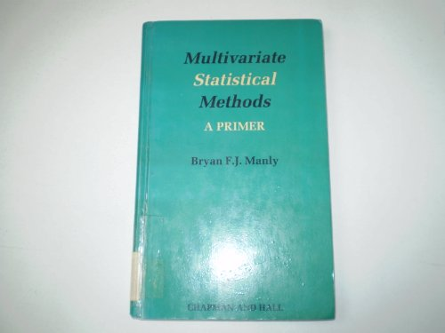 9780412286209: Multivariate Statistical Methods: A Primer (Chapman & Hall Statistics Text Series)