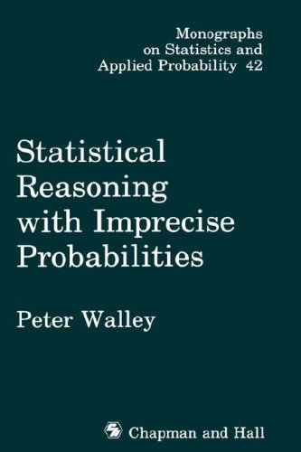 9780412286605: Statistical Reasoning with Imprecise Probabilities