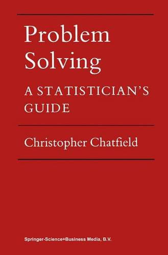 9780412286704: Problem Solving: A Statistician's Guide