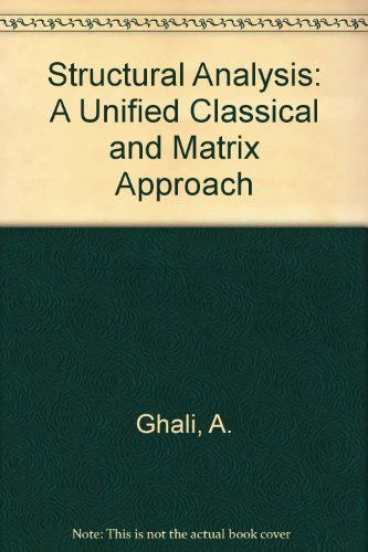 9780412290305: Structural Analysis: A Unified Classical and Matrix Approach