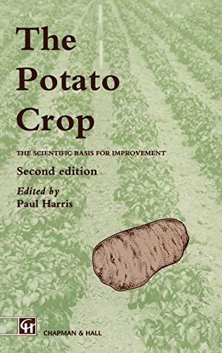 9780412296406: The Potato Crop: The scientific basis for improvement (World Crop Series)