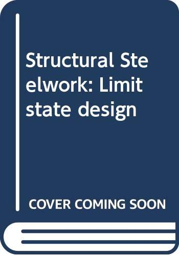 9780412296703: Structural Steelwork: Limit state design