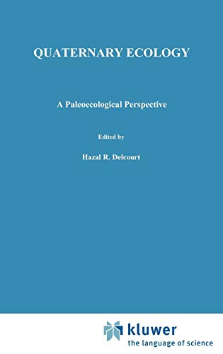 9780412297809: Quaternary Ecology: A paleoecological perspective