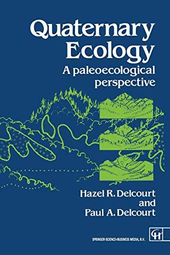 9780412297908: Quaternary Ecology: A paleoecological perspective: A Palaeoecological Perspective