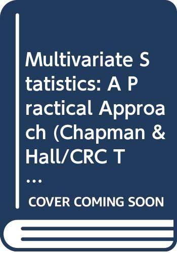 9780412300301: Multivariate Statistics: A Practical Approach (Chapman & Hall/CRC Texts in Statistical Science)
