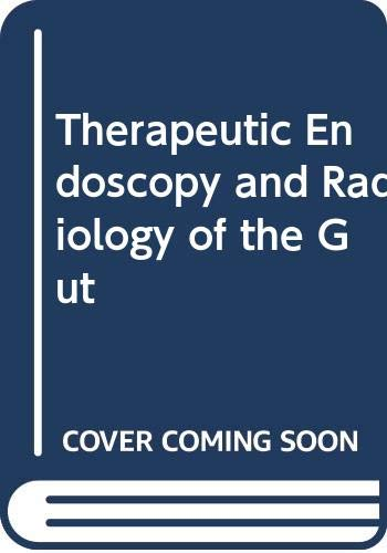 9780412300905: Therapeutic Endoscopy and Radiology of the Gut