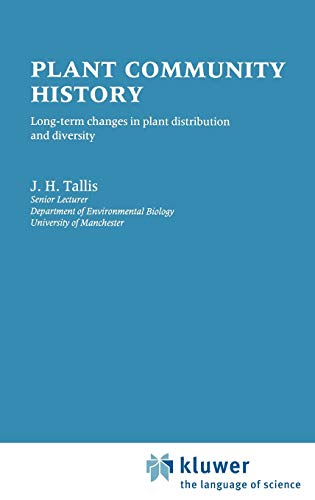 Plant Community History: Long-term changes in plant distribution and diversity: Tallis, J.H.