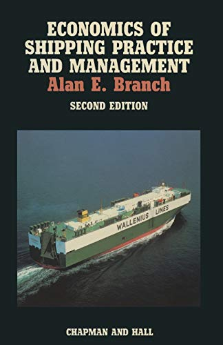 9780412310300: Economics of Shipping Practice and Management