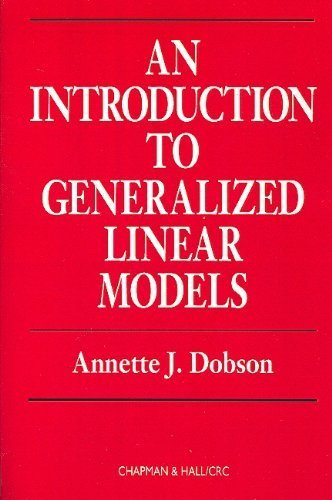 9780412311109: An Introduction to Generalized Linear Models, First Edition (Chapman & Hall/CRC Texts in Statistical Science)