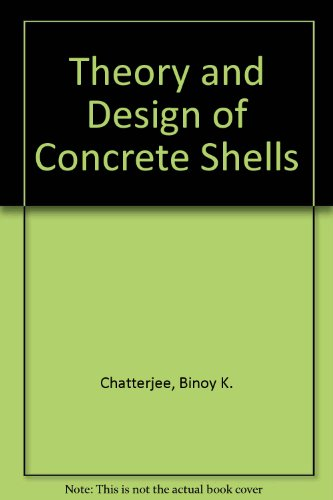 9780412316609: Theory and Design of Concrete Shells
