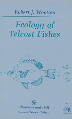 9780412317200: Ecology of Teleost Fishes (Fish & Fisheries Series)