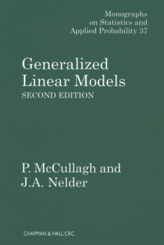 9780412317606: Generalized Linear Models, Second Edition (Chapman & Hall/CRC Monographs on Statistics & Applied Probability)