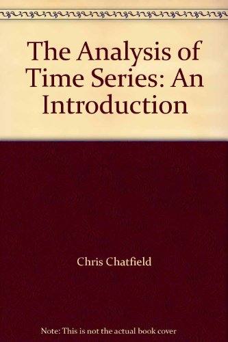 9780412318108: The Analysis of Time Series: An Introduction