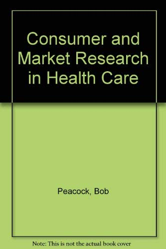 9780412328008: Consumer and Market Research in Health Care