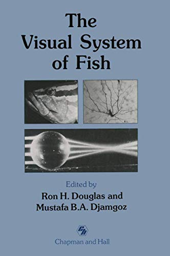 9780412330506: The Visual System of Fish (Fish & Fisheries Series)