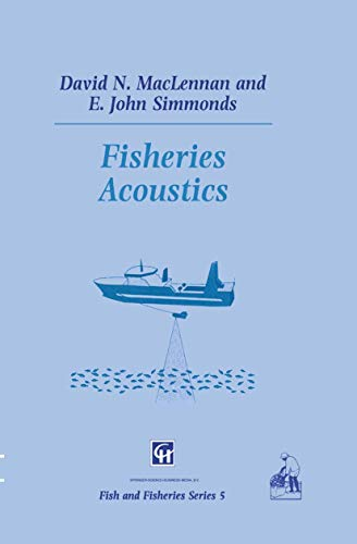 9780412330605: Fisheries Acoustics (Fish & Fisheries Series)