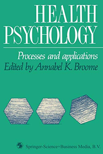 9780412332005: Health Psychology: Processes and Applications