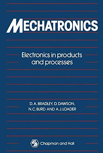 9780412342004: Mechatronics: Electronics in products and processes