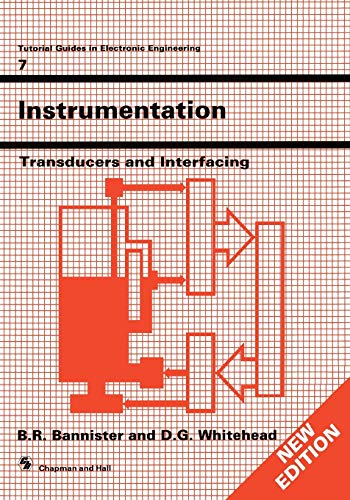 9780412342400: Instrumentation: Transducers and Interfacing (Tutorial Guides in Electronic Engineering)