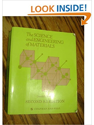 9780412342608: The science and engineering of materials.: 2nd SI edition