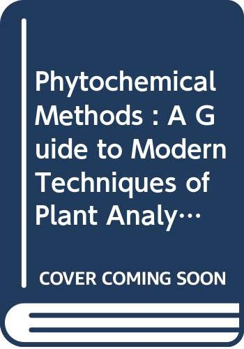 9780412343308: Phytochemical Methods: A Guide to Modern Techniques of Plant Analysis