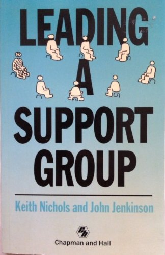 9780412343407: Leading a Support Group
