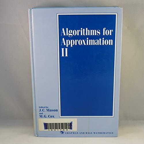 Algorithms for Approximation 2: Conference: 2nd (Chapman: Mason, J. C.