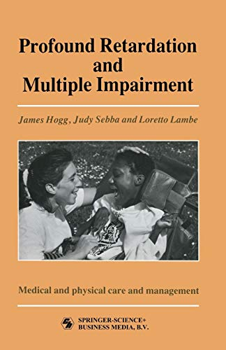 3: Profound Retardation and Multiple Impairment: Medical: James Hogg, Judy