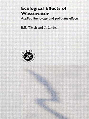 9780412349409: Ecological Effects of Waste Water: Applied limnology and pollutant effects, Second Edition