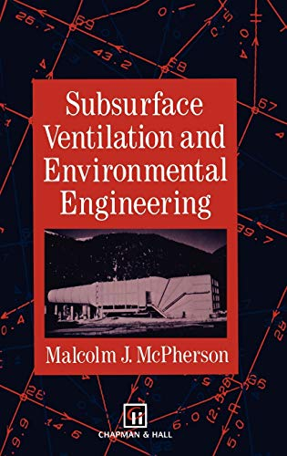 9780412353000: Subsurface Ventilation and Environmental Engineering