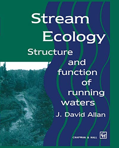 9780412355301: Stream Ecology: Structure and Function of Running Waters: The Structure and Function of Running Waters