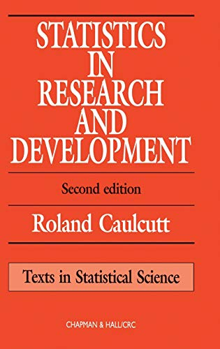 9780412358906: Statistics in Research and Development, Second Edition (Chapman & Hall/CRC Texts in Statistical Science)
