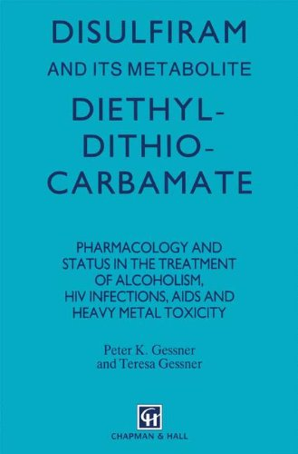 Disulfiram And Its Metabolite, Diethyldithiocarbamate: Pharmacology And Status In The Treatment Of ...