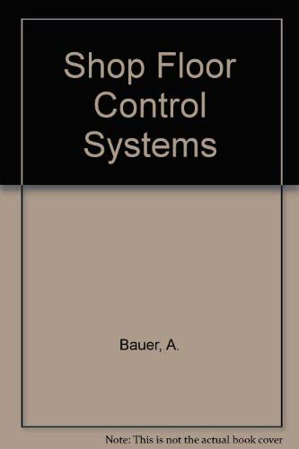 9780412360404: Shop Floor Control Systems