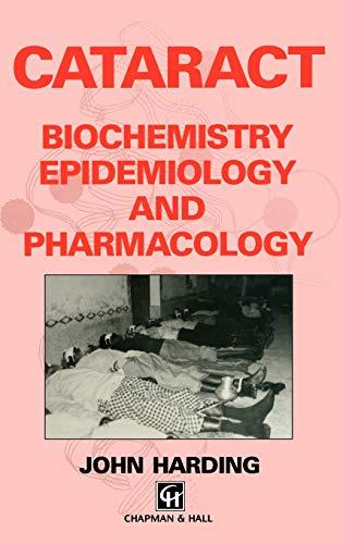 9780412360503: Cataract: Biochemistry, Epidemiology and Pharmacology