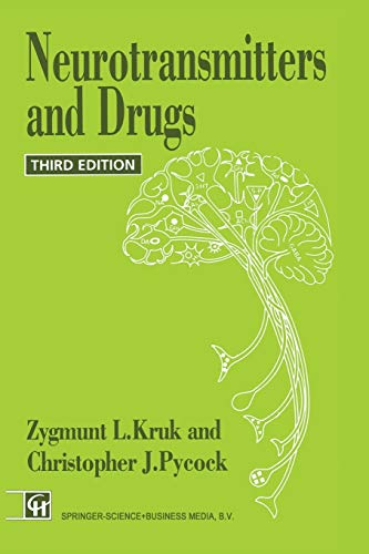 Neurotransmitters and Drugs: Third Edition.