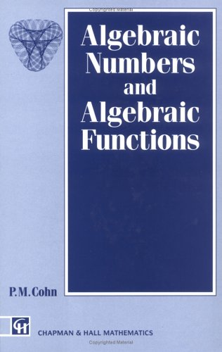 9780412361906: Algebraic Numbers and Algebraic Functions (Chapman Hall/CRC Mathematics Series)