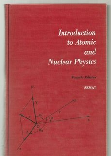 9780412362408: Introduction to Atomic and Nuclear Physics
