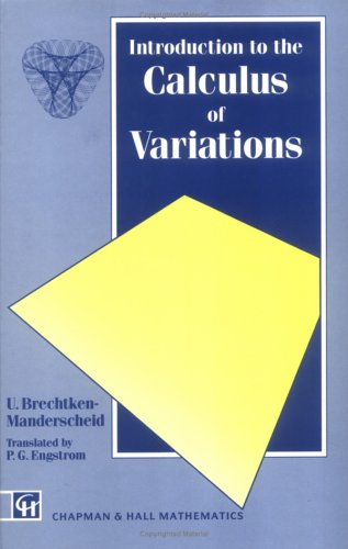 Introduction to the Calculus of Variations (Chapman Hall/Crc Mathematics Series): ...