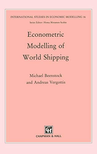 Econometric Modelling of World Shipping (International Studies: M. Beenstock