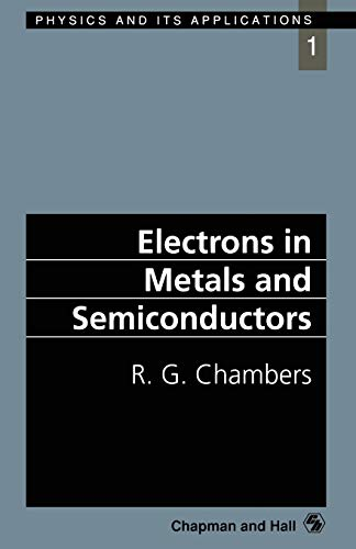 9780412368400: Electrons in Metals and Semiconductors