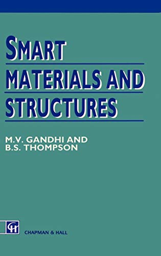 9780412370106: Smart Materials and Structures