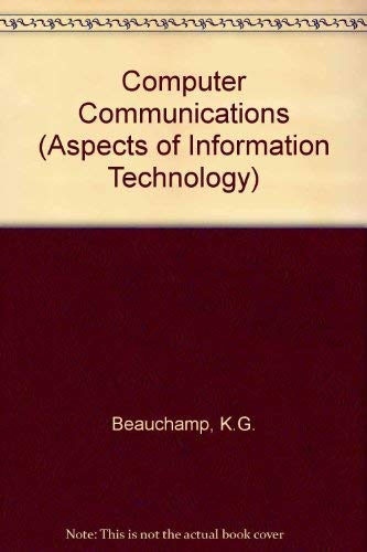 Computer Communications: Beauchamp, K.G.