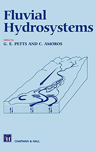9780412371004: Fluvial Hydrosystems