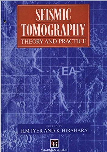 9780412371905: Seismic Tomography: Theory and practice
