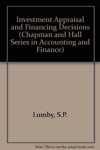 9780412374500: Investment Appraisal and Financing Decisions (Chapman and Hall Series in Accounting and Finance)