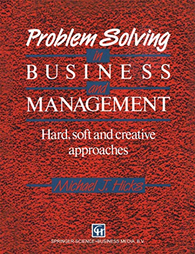Problem Solving in Business and Management: Hard,: Hicks, Michael J.