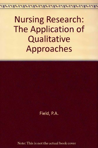 9780412375606: Nursing Research: The Application of Qualitative Approaches