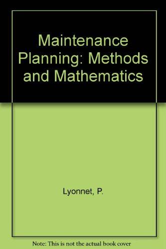 9780412376801: Maintenance Planning:Methods and Mathematics